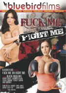 Fuck Me Or Fight Me Porn Video