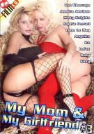 My Mom & My Girlfriend #3 Porn Movie
