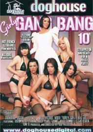 Girly Gang Bang Vol. 10 Porn Movie