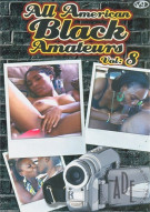 All American Black Amateurs Vol. 8 Porn Movie