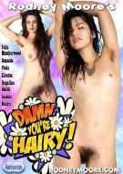 Damn, Youre Hairy! Porn Movie