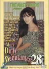 More Dirty Debutantes #28 Porn Movie