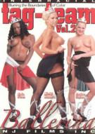 Tag Team Ballerina Vol. 2 Porn Video