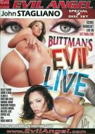 Buttmans Evil Live Porn Movie