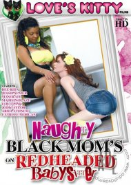 Naughty Black Mom's On Redheaded Babysitter Porn Video