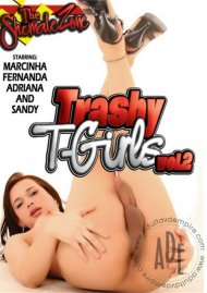 Trashy T-Girls Vol. 2 Porn Movie