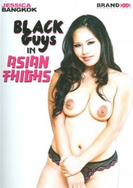 Black Guys In Asian Thighs Porn Movie