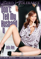 Don't Tell My Husband 4 Porn Video