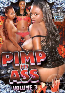 Pimp My Ass 3 Porn Movie