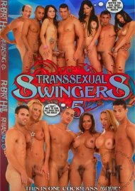 Transsexual Swingers 5 Porn Movie