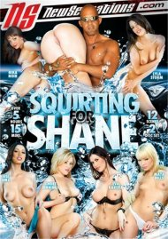 Squirting For Shane Porn Movie