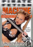 Pirate Fetish Machine: Funky Fetish Horror Show Porn Video