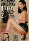 Black Dicks in Latin Chicks 2 Porn Movie