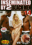 Inseminated By 2 Black Men #14 Porn Movie