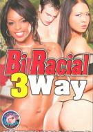 Bi Racial 3Way Porn Movie