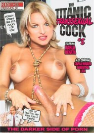 Titanic Transsexual Cock 5, The Porn Movie