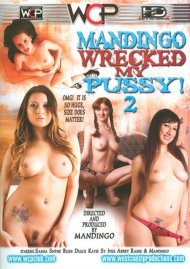 Mandingo Wrecked My Pussy! 2 DVD Image from West Coast Productions.