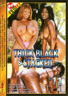 Thick Black & Stacked #11 Porn Movie