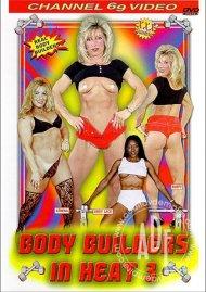 Body Builders In Heat 3 Porn Movie