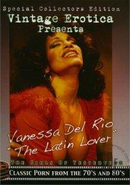 """Vanessa Del Rio """"The Latin Lover"""" Porn Movie"""