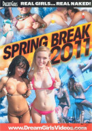 Dream Girls: Spring Break 2011 Porn Video