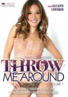 Throw Me Around Vol. 1 Porn Movie
