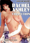 Rachel Ashley Collection Porn Movie