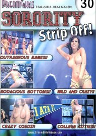Dream Girls Sorority Strip-Off #30 Porn Video