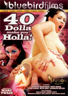 40 Dolla Make You Holla! Porn Movie