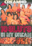 10 Sluts In My Dream Porn Movie