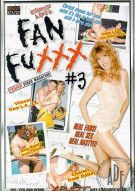 Fan Fuxxx #3 Porn Video
