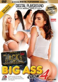 Jacks Playground: Big Ass Show 4 Porn Video