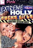 Extreme Holly Fucks Girls Porn Movie