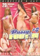 Pussy Foot'n 8 Porn Video