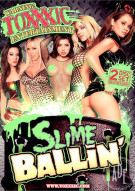 Slime Ballin' Porn Video