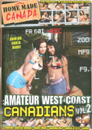 Amateur West Coast Canadians Vol. 2 Porn Movie
