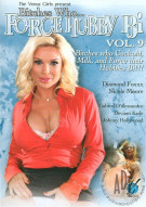 Bitches Who... Force Hubby Bi Vol. 9 Porn Movie