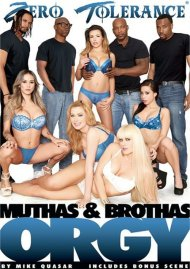 Stream Muthas & Bruthas Orgy Porn Video from Zero Tolerance!