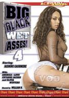 Big Black Wet Asses! 4 Porn Video