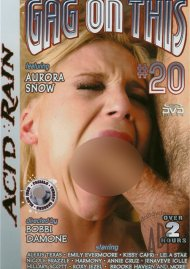 Gag On This 20 Porn Video