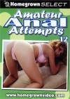 Amateur Anal Attempts 12 Porn Movie