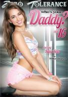 Whos Your Daddy? 16 Porn Movie