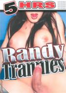 Randy Trannies Porn Movie
