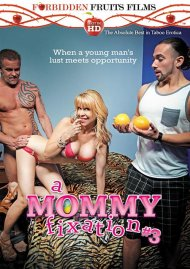 Stream A Mommy Fixation #3 Porn Video from Forbidden Fruits Films.