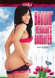 Watch Bangin' The Neighbor's Daughter Video On Demand from Sinful Entertainment!