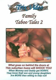 Stream Family Taboo Tales 2 Porn Video from Trix Video!