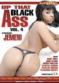 Up That Black Ass 4 Porn Video