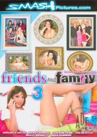 Friends And Family 3 Porn Movie