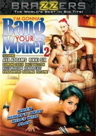 Im Gonna Bang Your Mother #2 Porn Movie