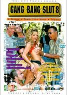 Gang Bang Slut 8 Porn Movie